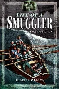 Smuggling: In Fact and Fiction - Helen Hollick - cover
