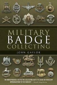 Military Badge Collecting - John Gaylor - cover