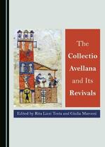 The Collectio Avellana and Its Revivals