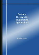 Systems Theory with Engineering Applications
