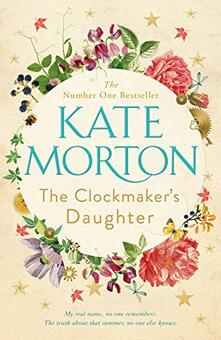 The Clockmaker's Daughter - Kate Morton - cover