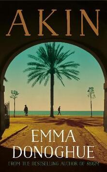 Akin - Emma Donoghue - cover