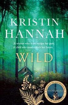 Wild - Kristin Hannah - cover