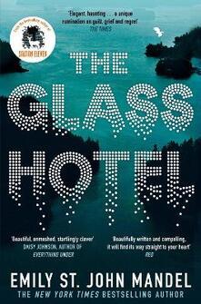 The Glass Hotel - Emily St. John Mandel - cover