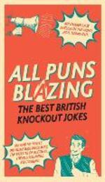 All Puns Blazing: The Best British Knockout Jokes