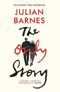 The Only Story - Julian Barnes - cover