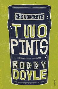 Libro in inglese The Complete Two Pints Roddy Doyle