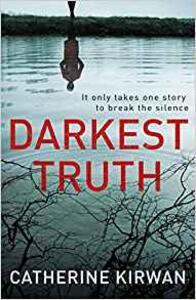 Darkest Truth: She refused to be silenced - Catherine Kirwan - cover