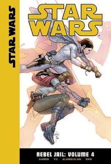 Star Wars Rebel Jail 4 - Jason Aaron - cover