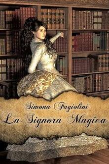 La signora magica - Simona Fagiolini - ebook