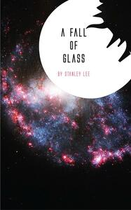 Ebook A Fall of Glass Stanley Lee