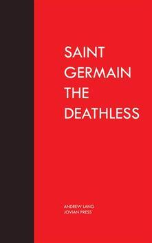 Saint Germain the Deathless
