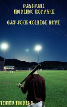 Baseball Tickling Romance: Gay Jock College Love