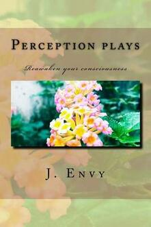 Perception plays