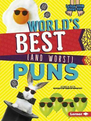 Laugh Your Socks Off!: World's Best (and Worst) Puns