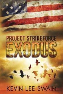 Project StrikeForce: Exodus