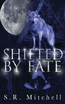 Shifted by Fate
