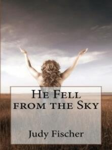 He Fell from the Sky