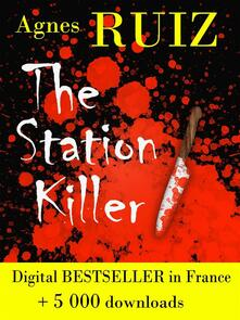 The Station Killer