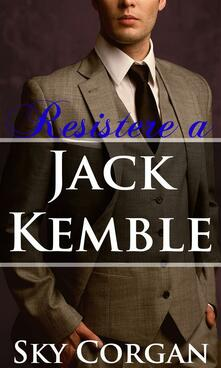 Resistere A Jack Kemble - Sky Corgan - ebook