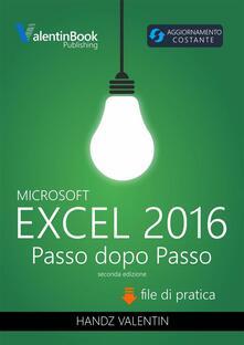 Excel 2016 Passo Dopo Passo - Handz Valentin Huiza - ebook