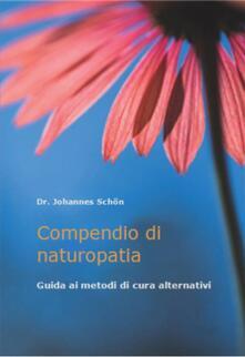 Compendio di naturopatia - Dr. Johannes Schön - ebook
