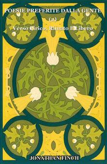 Poesie Preferite Dalla Gente 2  Verso Lirico, Rimato E Libero - Jonathan Finch - ebook