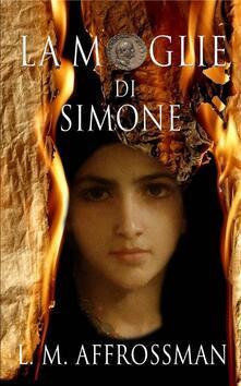 La Moglie Di Simone - Lesley Affrossman - ebook