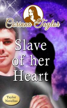 Slave Of Her Heart
