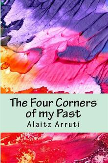 The Four Corners of my Past
