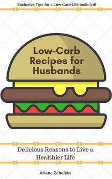 Low-Carb Recipes for Husbands