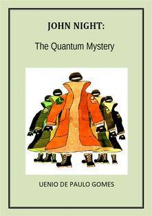 John Night: The Quantum Mystery
