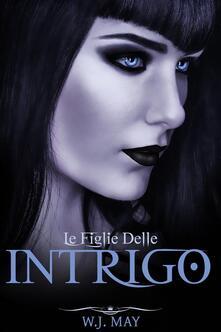Intrigo - W.J. May - ebook