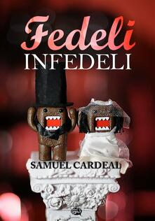 Fedeli Infedeli - Samuel Cardeal - ebook