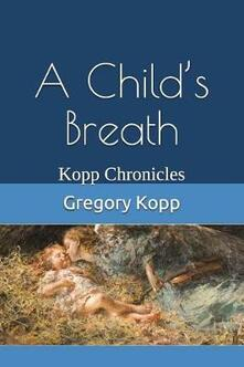 A Child's Breath