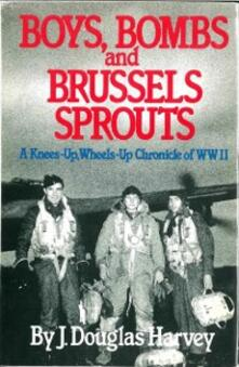 Boys Bombs and Brussels Sprouts