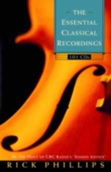 Essential Classical Recordings