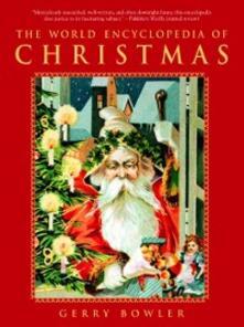 World Encyclopedia of Christmas