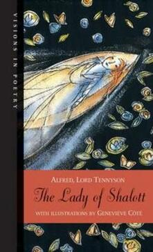 The Lady of Shalott - Alfred Lord Tennyson - cover