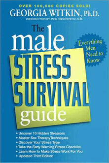 Male Stress Survival Guide, Third Edition