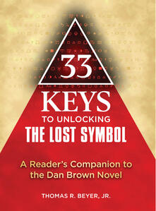 33 Keys to Unlocking The Lost Symbol
