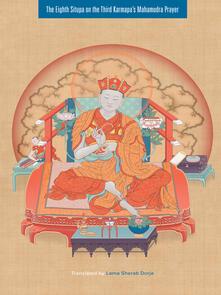 Eighth Situpa on the Third Karmapa's Mahamudra Prayer