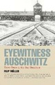 Eyewitness Auschwitz: Th