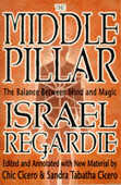Libro in inglese The Middle Pillar: The Balance Between Mind and Magic Israel Regardie