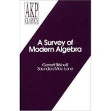 A Survey of Modern Algebra - Garrett Birkhoff,Saunders MacLane - cover