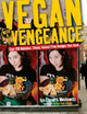 Vegan with a Vengeance: