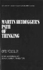 Martin Heidegger's Path of Thinking