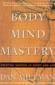 Body Mind Mastery: Creat