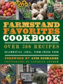 Farmstand Favorites Cookbook