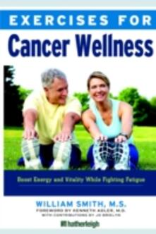 Exercises for Cancer Wellness